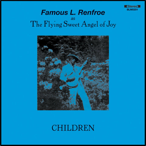 Famous L. Renfroe - Children (LP)