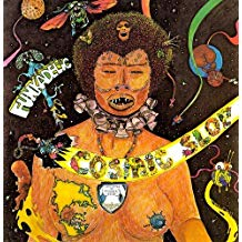 Funkadelic - Cosmic Slop - new LP
