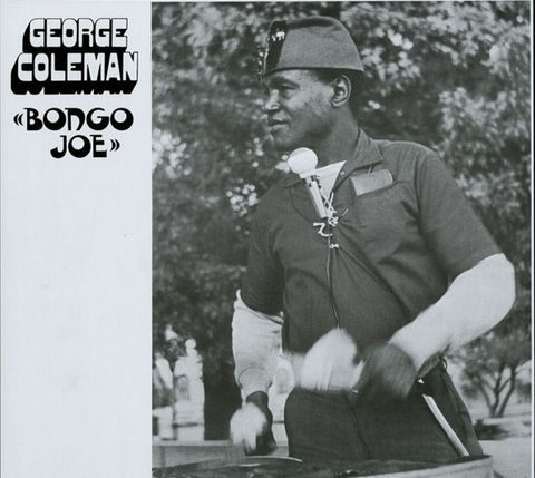 George Coleman - Bongo Joe - new LP