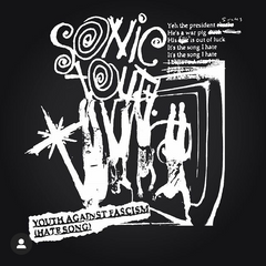 SONIC YOUTH - Youth Against Fascism T-Shirt (IN STORE PICK UP ONLY)