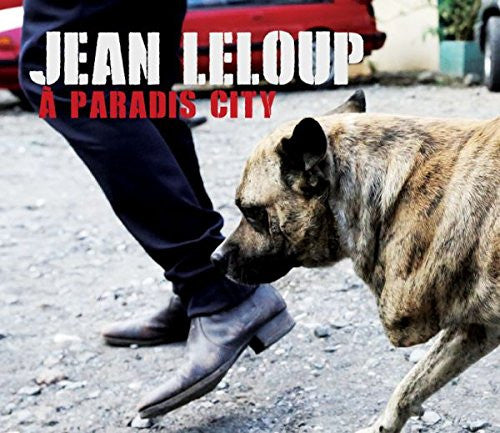 Jean Leloup - A Paradis City - new LP