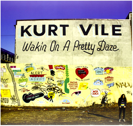 Kurt Vile - Wakin On a Pretty Daze - new LP