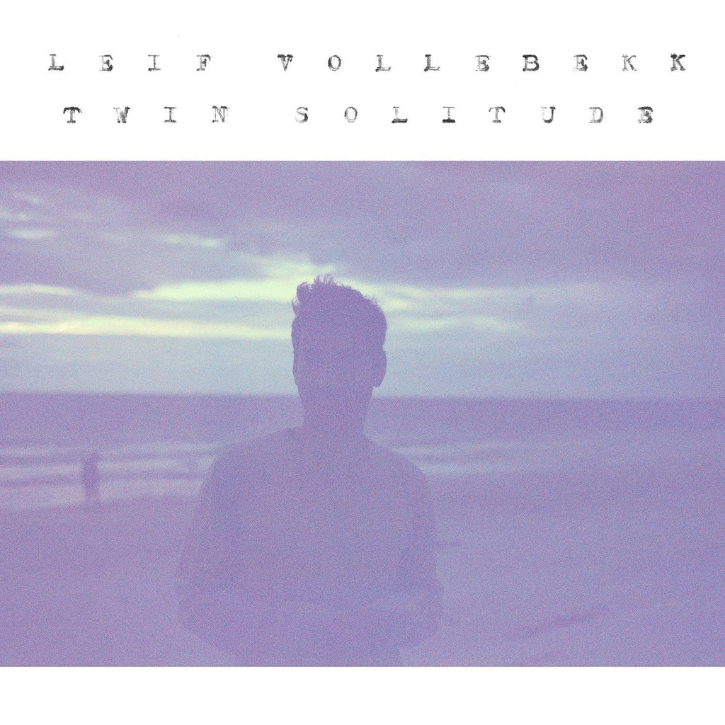 Leif Vollebekk - Twin Solitude - new 2LP