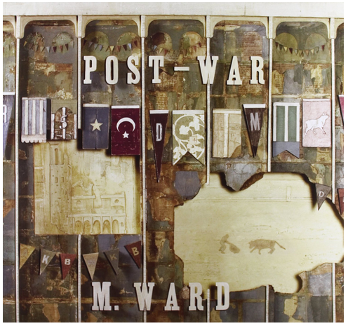 M. Ward - Post-War - new LP