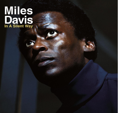 Miles Davis - In A Silent Way - new LP