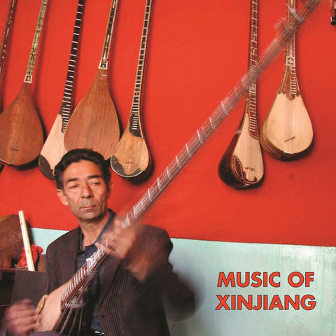 Music of Xinjiang: Kazakh and Uyghur Music of Central Asia (Various Artists) - new LP