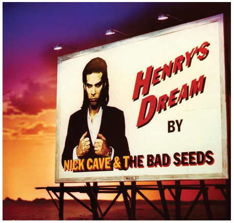 Nick Cave and The Bad Seeds - Henry's Dream - new LP