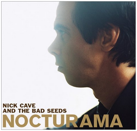 Nick Cave and the Bad Seeds - Nocturama - new LP