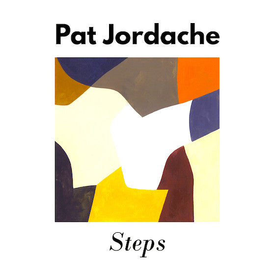 Pat Jordache - Steps - new LP
