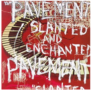 Pavement - Slanted and Enchanted - new LP