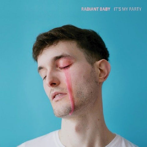 Radiant Baby - It's My Party (new LP)