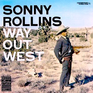 Sonny Rollins - Way Out West - new LP