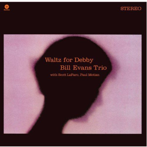 Bill Evans Trio - Waltz for Debby - new LP (Waxtime)