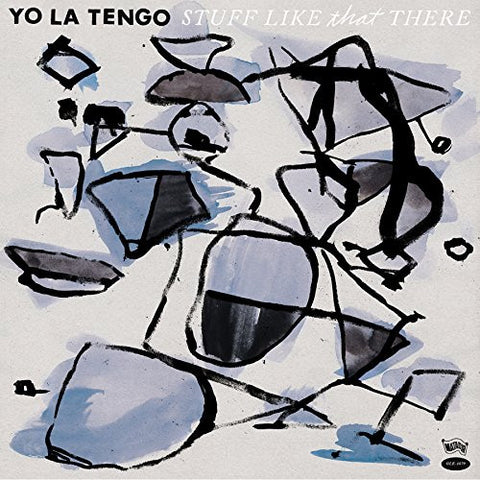 Yo La Tengo - Stuff Like That There - new LP