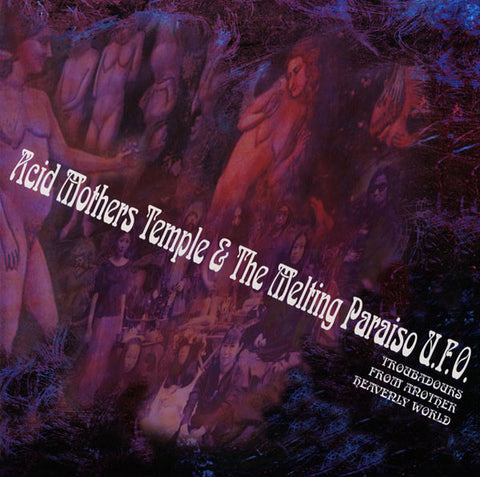 Acid Mothers Temple & The Melting Paraiso U.F.O. ‎– Troubadours From Another Heavenly World - USED VINYL