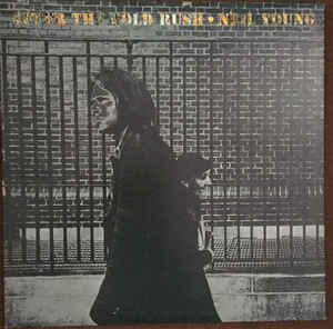 Neil Young - After The Gold Rush - Used Vinyl