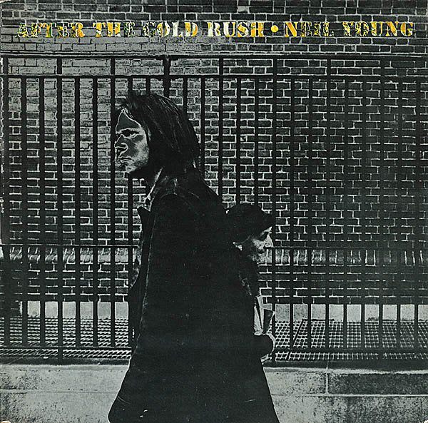 Neil Young ‎– After The Gold Rush - new vinyl