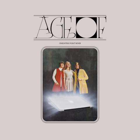 Oneohtrix Point Never ‎– Age Of - new vinyl