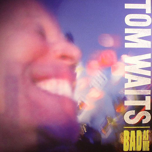 Tom Waits - Bad As Me - new vinyl