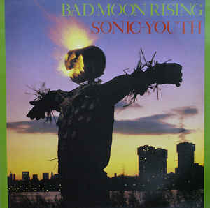 Sonic Youth ‎– Bad Moon Rising - new vinyl