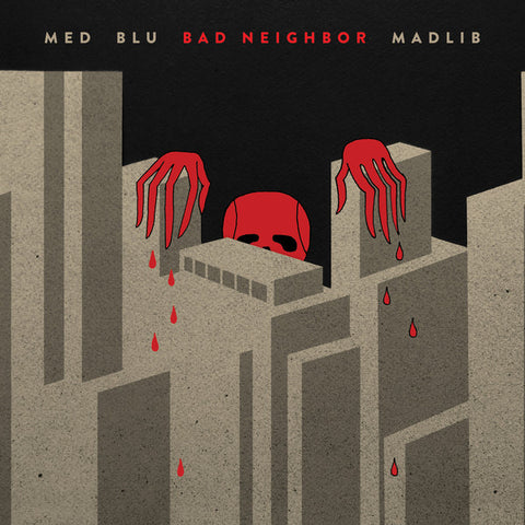 MED, Blu, Madlib ‎– Bad Neighbor - new vinyl