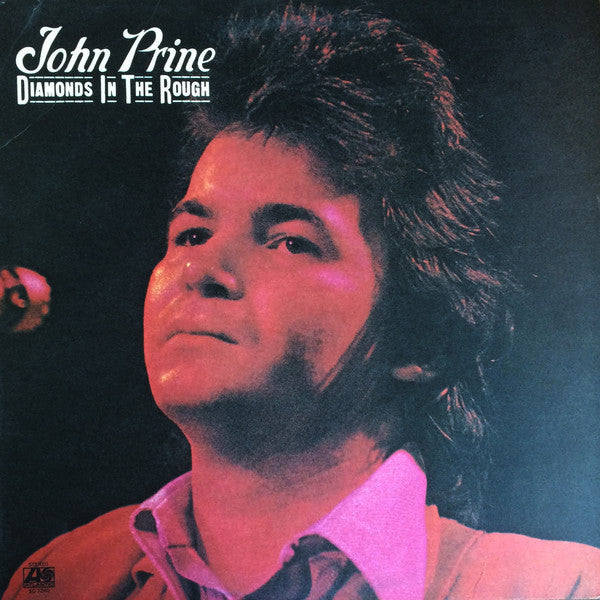 John Prine ‎– Diamonds In The Rough - new vinyl
