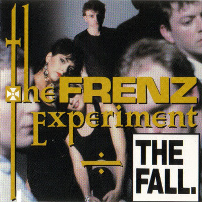 The Fall ‎– The Frenz Experiment - new vinyl