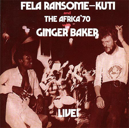 Fela Kuti  ‎– Fela With Ginger Baker Live!