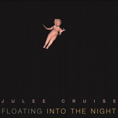 Julee Cruise ‎– Floating Into The Night - new vinyl