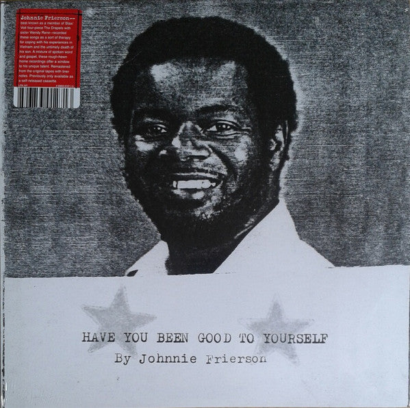 Johnnie Frierson ‎– Have You Been Good To Yourself - new vinyl