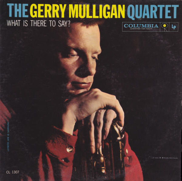 Gerry Mulligan Quartet ‎– What Is There To Say? - USED VINYL