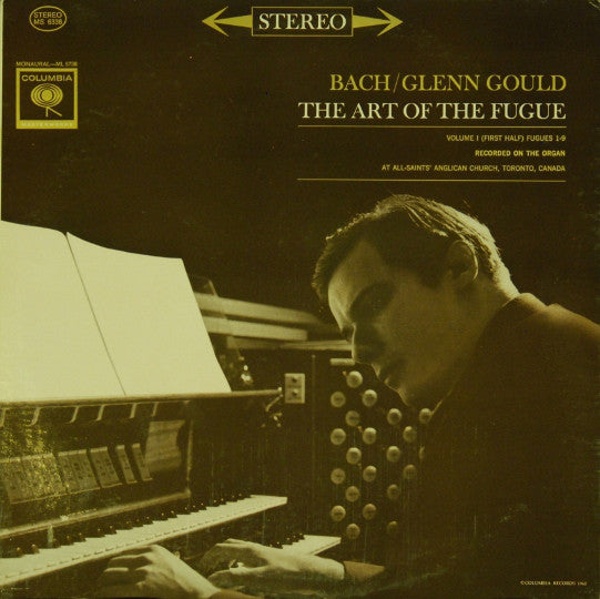 Bach / Glenn Gould ‎– The Art Of The Fugue, Volume 1 (First Half) Fugues 1-9 - USED VINYL