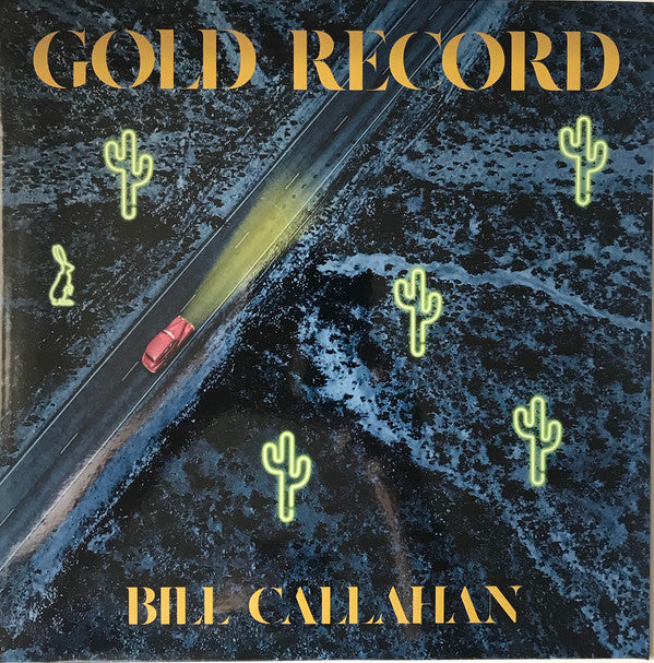 Bill Callahan ‎– Gold Record - new vinyl
