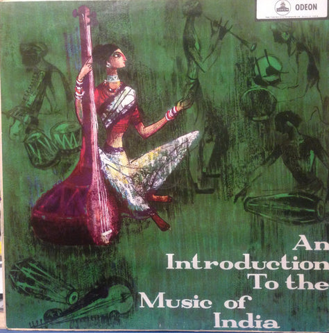 Radhika Mohan Maitra, Kalyani Roy, Shankar Ghosh ‎– An Introduction To The Music Of India - USED VINYL
