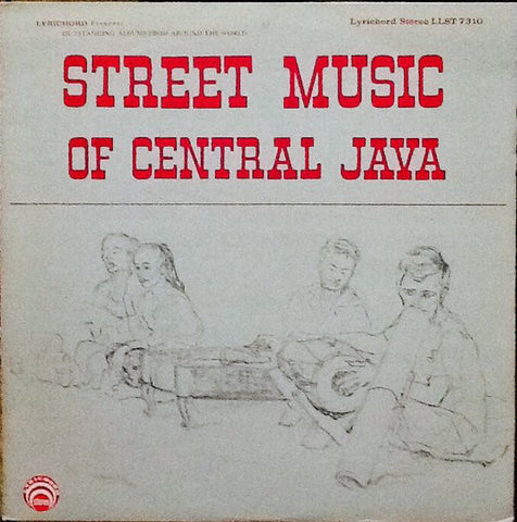 Unknown Artist ‎– Street Music Of Central Java - USED VINYL