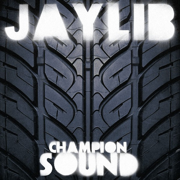 Jaylib - Champion Sound - new vinyl