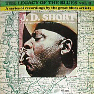 J. D. Short ‎– The Legacy Of The Blues Vol. 8 - Used Vinyl