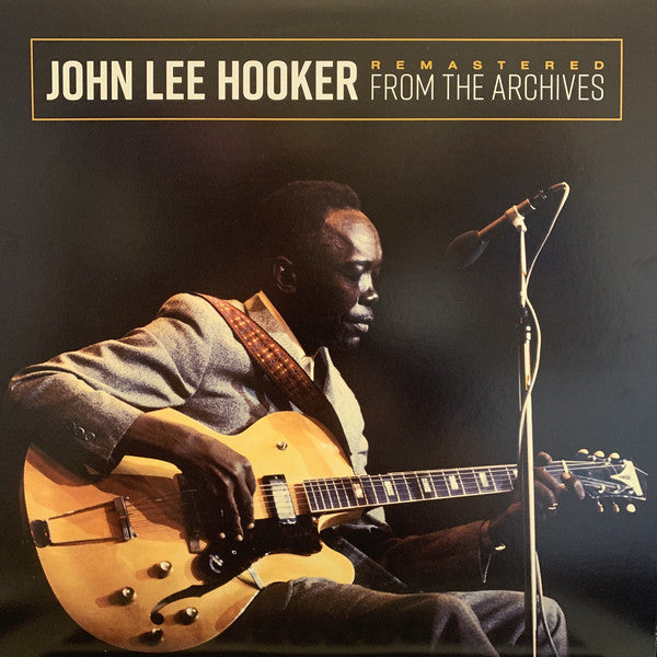 John Lee Hooker ‎– Remastered From The Archives - new vinyl