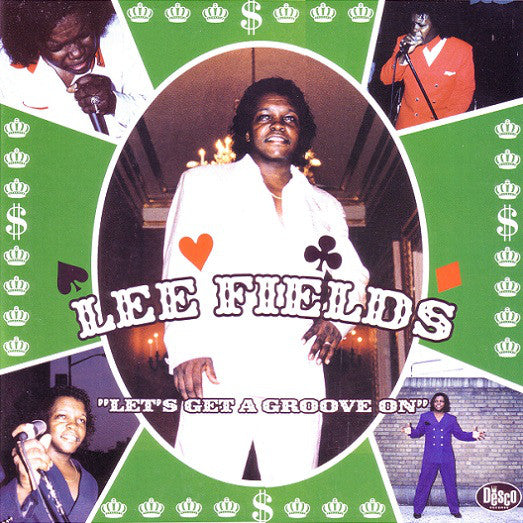 Lee Fields ‎– Let's Get A Groove On - new vinyl