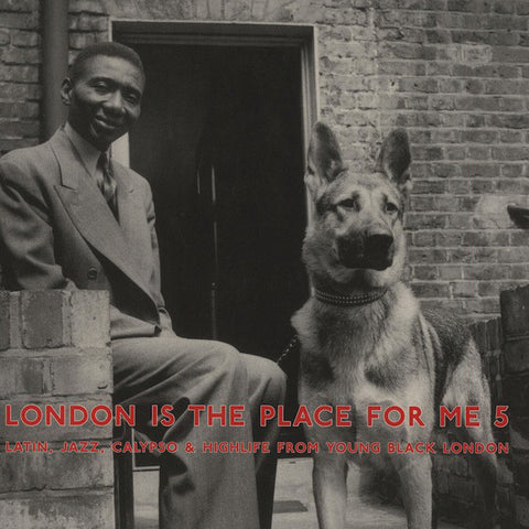 Various ‎– London Is The Place For Me 5 (Latin, Jazz, Calypso & Highlife From Young Black London) - new vinyl