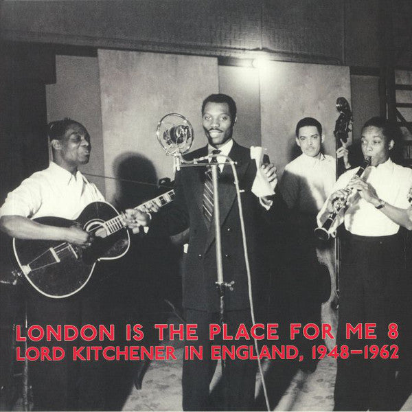 Lord Kitchener ‎– London Is The Place For Me 8 Lord Kitchener In England, 1948-1962 - new vinyl