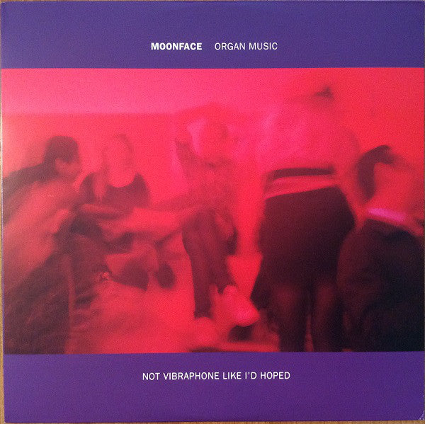 Moonface ‎– Organ Music Not Vibraphone Like I'd Hoped - new vinyl