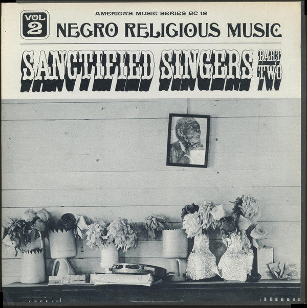 Various ‎– Negro Religious Music Vol. 2 - Sanctified Singers - Part Two * - USED VINYL