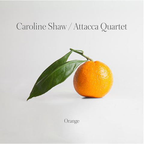Caroline Shaw, Attacca Quartet ‎– Orange - new vinyl