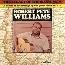 Robert Pete Williams ‎– The Legacy Of The Blues Vol. 9. - USED VINYL
