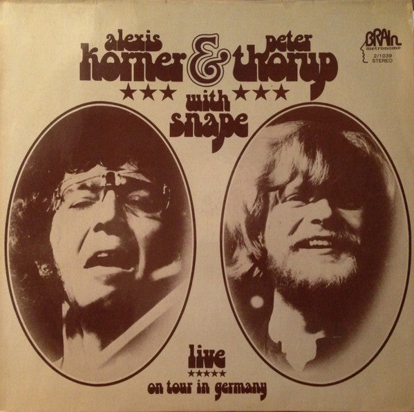 Alexis Korner & Peter Thorup With Snape - Live On Tour In Germany *** - USED VINYL