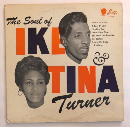 Ike & Tina Turner ‎– The Soul Of Ike & Tina Turner - new vinyl