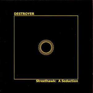 Destroyer - Streethawk: a seduction - new vinyl