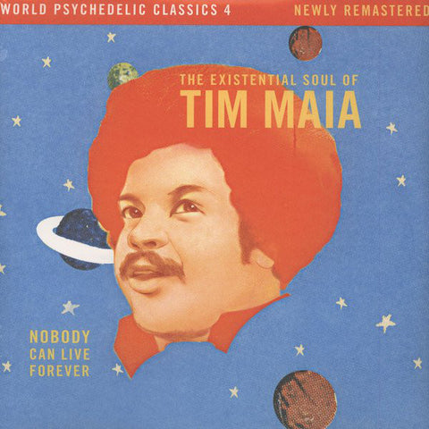 Tim Maia ‎– Nobody Can Live Forever (The Existential Soul Of Tim Maia) - new vinyl