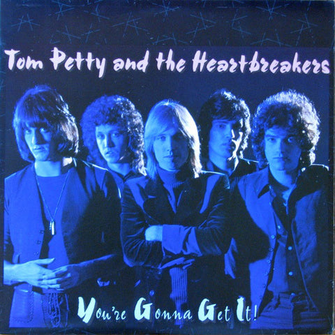 Tom Petty And The Heartbreakers ‎– You're Gonna Get It!